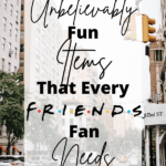 Friends themed gifts