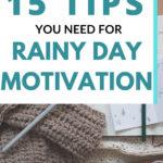 motivation for rainy days